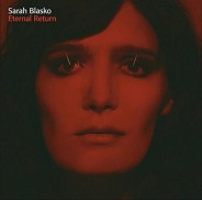 Sarah Blasko: Eternal Return