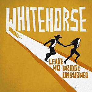 Whitehorse: Leave No Bridge Unburned