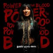 Buffy Sainte-Marie: Power In The Blood